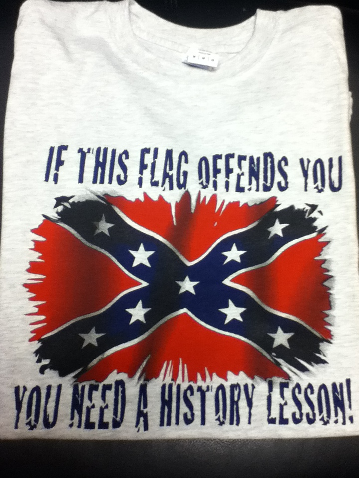 If This Flag Offends You You Need A History Lesson