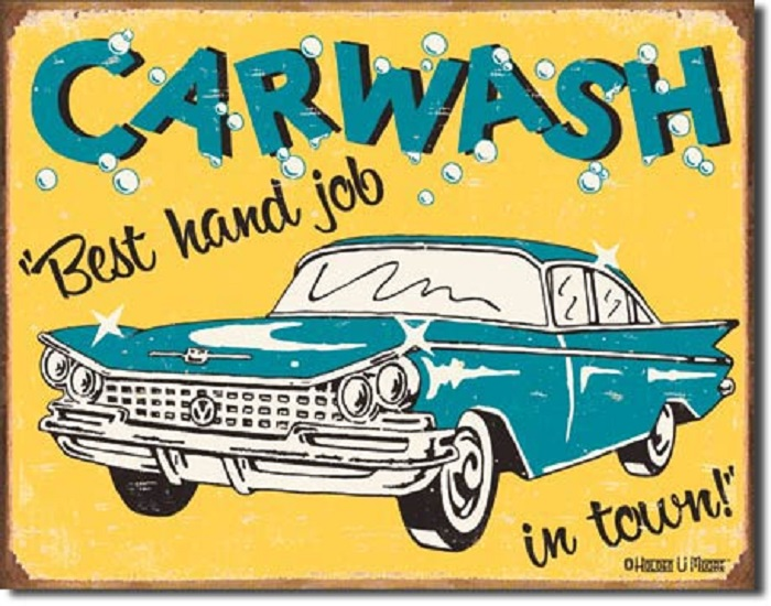 16 X 12 5 Tin Sign Car Wash Best Hand Job In Town Metal Sign