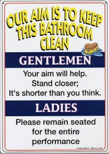 11 1 2 X 8 1 4 Our Aim Is To Keep The Bathroom Clean Metal Sign New