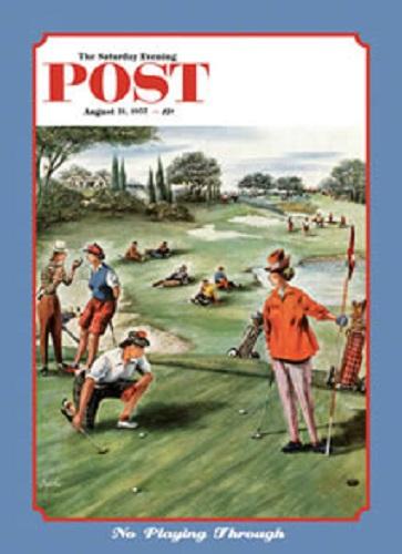 Saturday Evening Post~No Playing Through~Golf~Tin Sign